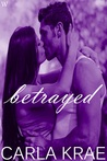 Betrayed (My Once and Future Love Revisited, #2)