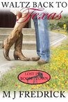 Waltz Back to Texas (Lost in a Boom Town #1)
