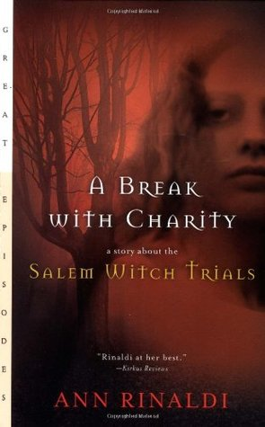 A Break with Charity by Ann Rinaldi