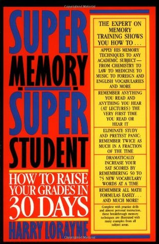 Super Memory - Super Student by Harry Lorayne