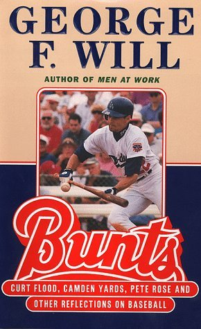 Bunts by George F. Will