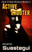Active Shooter (Our Cyber World, #3)