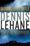 Moonlight Mile by Dennis Lehane