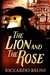 The Lion and the Rose by Riccardo Bruni