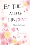 By The Hand of His Grace (Lakeville, #4)