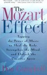 The Mozart Effect: Tapping the Power of Music to Heal the Body, Strengthen the Mind, and Unlock the Creative Spirit