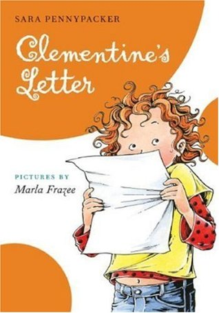 Clementine's Letter by Sara Pennypacker
