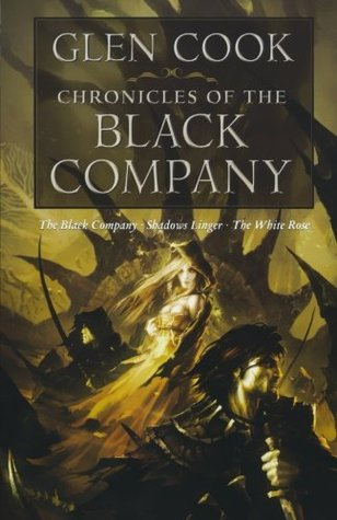 Chronicles of the Black Company by Glen Cook
