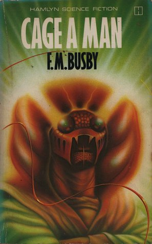 Cage A Man by F.M. Busby