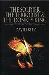 The Soldier the Terrorist and the Donkey King