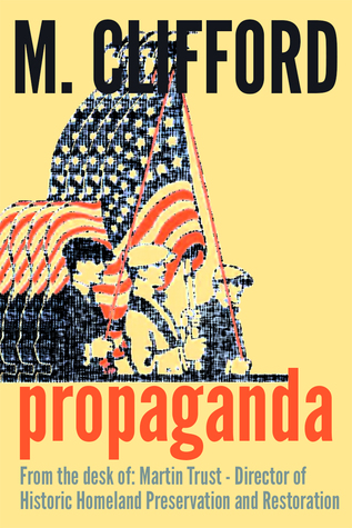 Propaganda from the desk of by M. Clifford