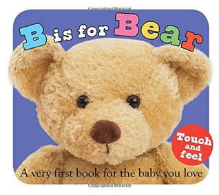 B is for Bear by Roger Priddy