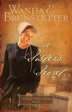 A Sister's Secret (Sisters of Holmes County, #1)
