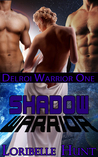 Shadow Warrior (Delroi Warrior, #1)