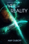 Veil of Reality by Amy DuBoff
