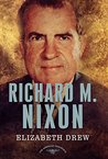Richard M. Nixon (The American Presidents, #37)