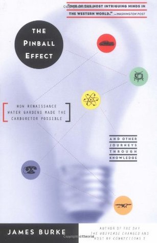 The Pinball Effect by James  Burke