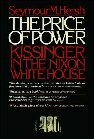 The Price of Power by Seymour M. Hersh