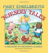 Mary Engelbreit's Nursery Tales: A Treasury of Children's Classics