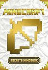 Minecraft Secrets Handbook: Over 200 Awesome Minecraft Tricks & Secrets. Suggestions and Hints of Minecraft. For all Minecraft Fans!