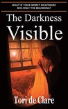 The Darkness Visible (The Midnight Saga Book 2)