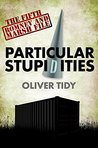 Particular Stupidities (The Romney and Marsh Files #5)