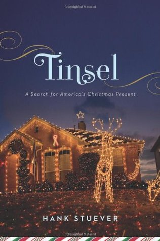 Tinsel by Hank Stuever