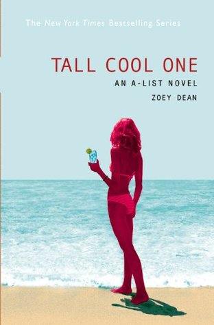 Tall Cool One by Zoey Dean