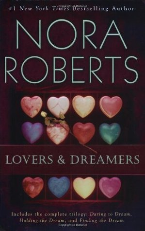 Lovers and Dreamers by Nora Roberts