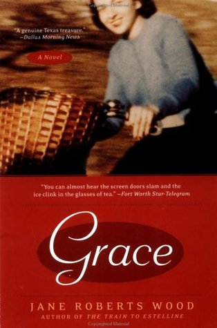 Grace by Jane Roberts Wood