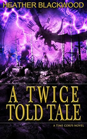 A Twice Told Tale (The Time Corps Chronicles #5)