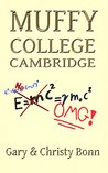 Muffy College Cambridge (Rude Awakening Book 1)
