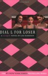 Dial L for Loser (The Clique, #6)