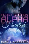 Hunted (Frost Station Alpha, Part 1)
