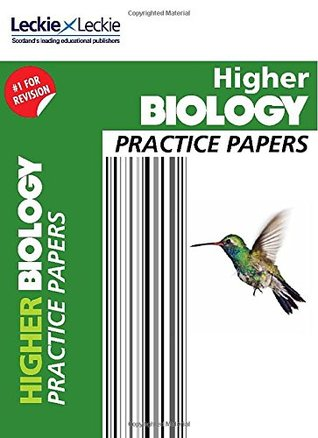 Practice Papers for SQA Exams - CfE Higher Biology Practice Papers for SQA Exams