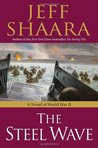 The Steel Wave (World War II: 1939-1945, #2)