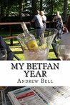 My Betfan Year: Following the ups and downs of Britain's leading tipster and pro-gambler