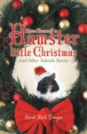 Have Yourself a Hamster Little Christmas
