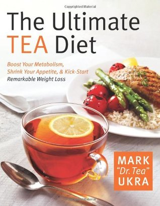 The Ultimate Tea Diet by Mark Ukra