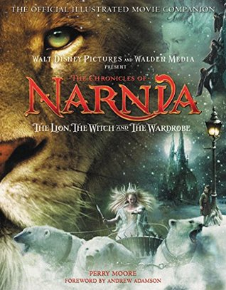 The Chronicles of Narnia - The Lion, the Witch, and the Wardr... by Perry Moore