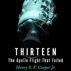 The Apollo Flight That Failed -  Henry S.F. Cooper Jr.