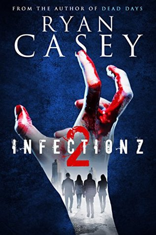 Infection Z 2 (Infection Z, #2)