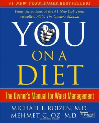You, on a Diet by Michael F. Roizen