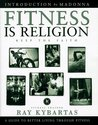 Fitness Is Religion Keep the Faith