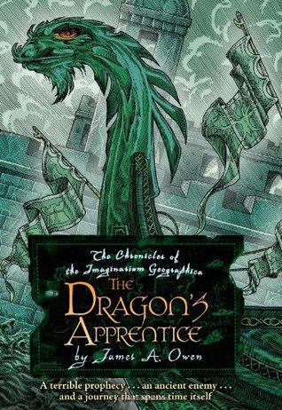 The Dragon's Apprentice by James A. Owen