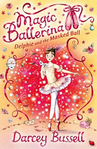 Delphie and the Masked Ball by Darcey Bussell