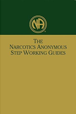 Worksheets Narcotics Anonymous 12 Steps Worksheets the narcotics anonymous step working guides by reviews discussion bookclubs lists