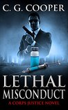 Lethal Misconduct (Corps Justice, #6)