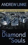 The Diamond of Souls (Oliver Lucas Adventures Book 3)