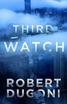 Third Watch (Tracy Crosswhite, #0.5)
